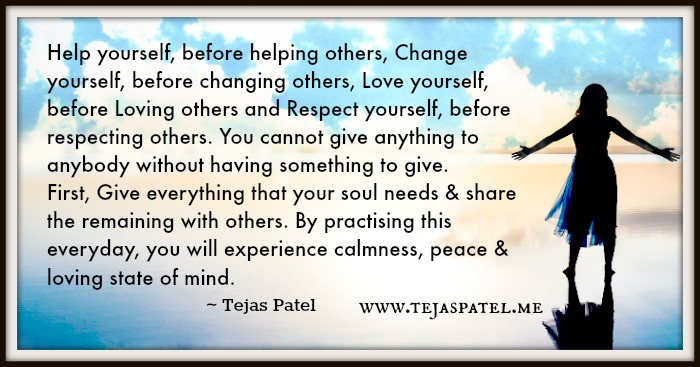 Help yourself, before helping others