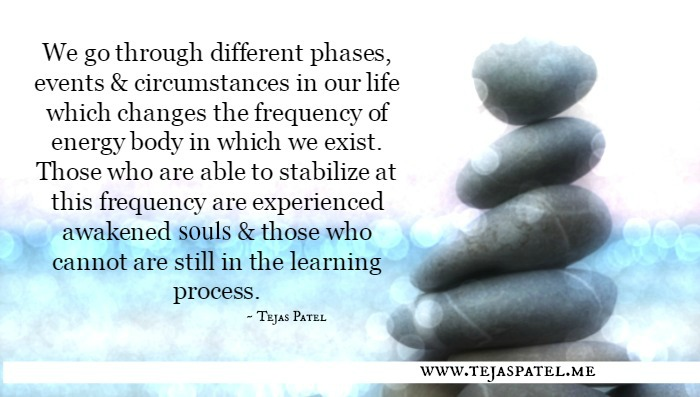 We go through different phases & circumstances in our life